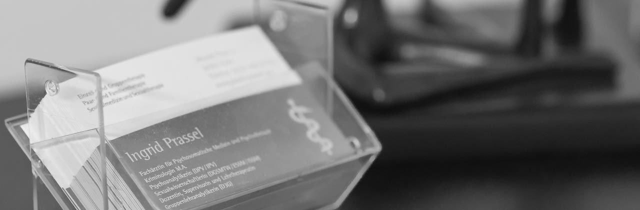 Kontakt - Ingrid Prassel Fachärztin für Psychosomatische Medizin und Psychotherapie, Psychoanalyse, Gruppen-, Paar- und Sexualtherapie, Kriminologin M.A.